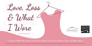 Love, Loss & What I Wore @ Presentation House Theatre